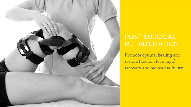Post Surgical Rehabilitation