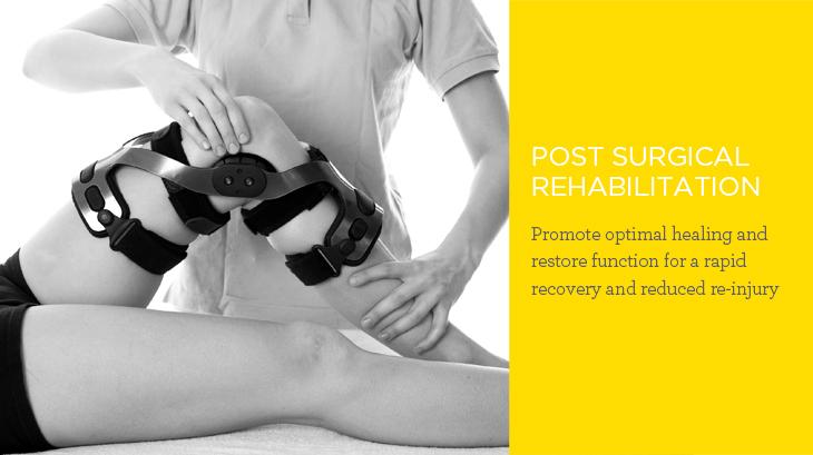 Post Surgical Rehabilitation